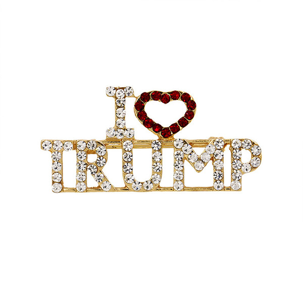 top popular Alloy Rhinestone Brooch Corsage Glitter Letter I Love Trump Portable Breast pins Gold Color Lapel Badge Jewelry Fashion Accessories 3 8md J1 2021