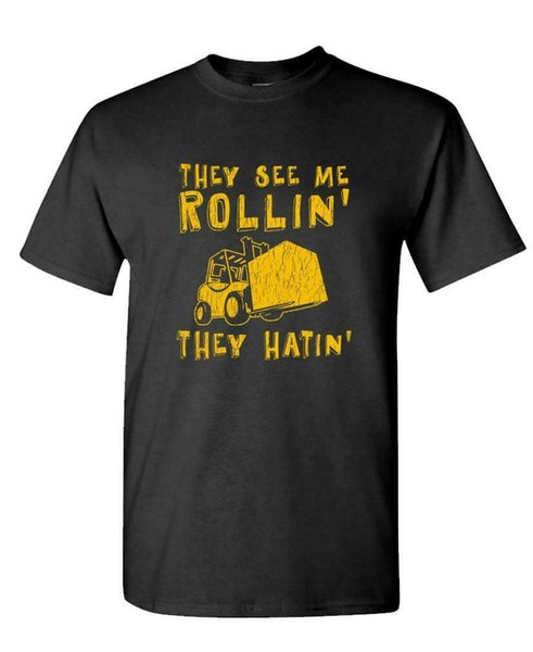 Haters See Me Rollin 'Hating Forklift - T-shirt en coton unisexe