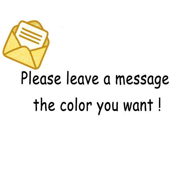 Remarque la couleur que vous voulez