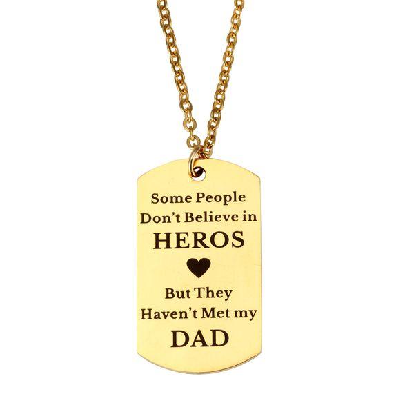 Großhandel Schriftzug Halskette Manche Menschen Glauben Nicht An Hero Dad Edelstahl Hundemarke Halskette Modeschmuck Vatertag Held Geschenk Von