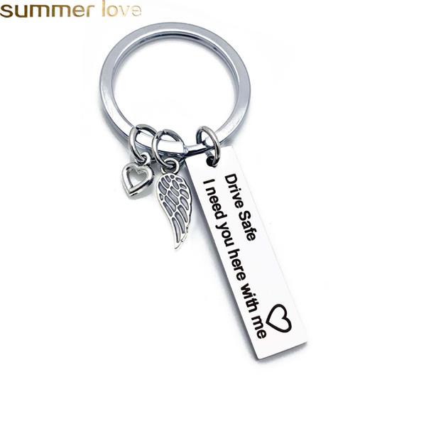 Personalized Engraved Keychain Drive Safe Ich brauche Sie hier bei mir