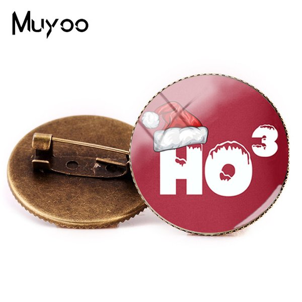 2019 New Style HoHoHo Brooch Christmas Gifts Work Party Favors Jewelry Glass Dome Pin Ho3 Brooches Handmade Pins Round