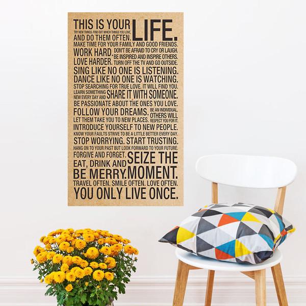 Esta Vida Art Poster Adesivo de Parede Esta é a sua vida Palavras inspiradas Citação Silk Wall Poster Home Bedroom Decor Adesivo de parede