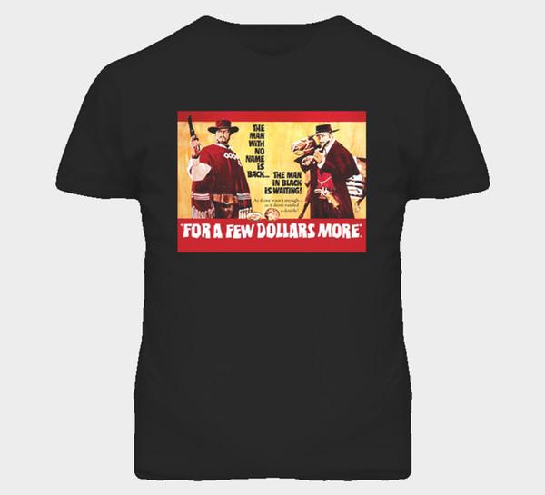 Filme Ocidental Para Alguns Dólares Mais Atacado Desconto Eastwood Camiseta Cat Windbreaker Pug Tshirt 2019 Nova Moda Masculina