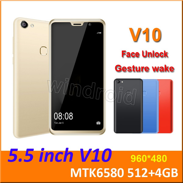 V10 5.5 inch Quad Core Smart Cell phone Android 8.1 MTK6580 512 4GB 960*480 Dual SIM Camera 5MP 3G WCDMA unlocked Gesture wake Face Unlock