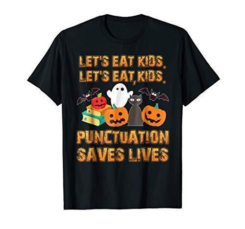 Halloween Shirt: Lets Eat Kids Teacher Shirt Round Style tshirt