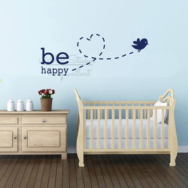 Be Happy Baby Room Quotes Wall Sticker Bird Nursery Wall Quotes Decal Removable Children Room Quote Wall Decor Cut Vinyl Q318