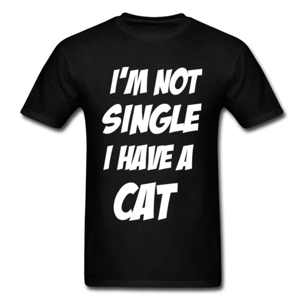 Funny T-shirt For Man Black Tee Shirt IM NOT SINGLE I HAVE A CAT White Letter Print Tops Black Tshirt Cotton Clothing Wholesale