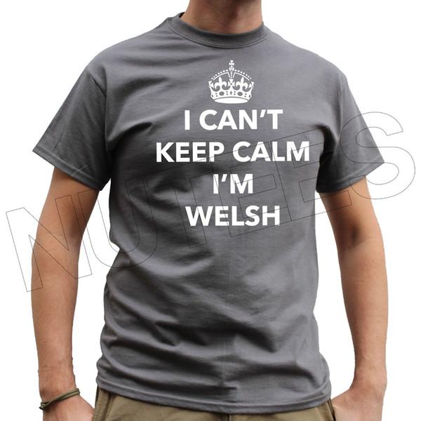 Je ne peux pas garder mon calme, je suis Gallois, au Pays de Galles. Drôle Mens Ladies T-Shirts Gilets S-XXL Taille Drôle livraison gratuite Unisexe Casual