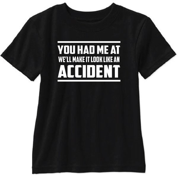 You Had Me at We'll Make it Look Like an Accident Short Sleeve T Shirt Funny suit hat pink t-shirt