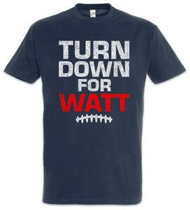 Turn Down For Watt T-Shirt Fun American Football Game Player JJ J.J.