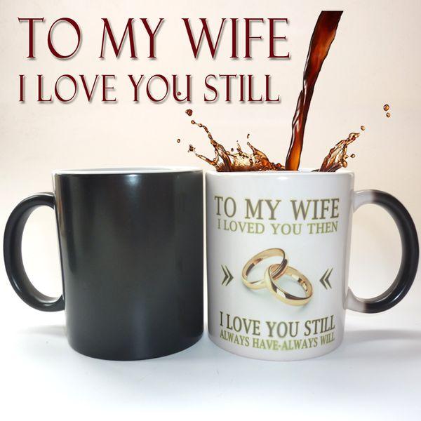 Acheter A Ma Femme Ou A Mon Mari Je Vous Ai Aime Cadeau D Anniversaire De Mariage Cadeau Surprise Surprise Couleur Magique Tasse Meilleur Cadeau