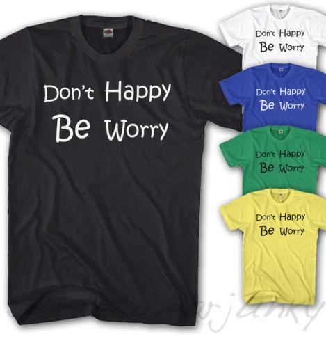 homme Camiseta DICTON Don't HEUREUX BE Worry décontracté LOOK LOGO NEUF denim clothes camiseta