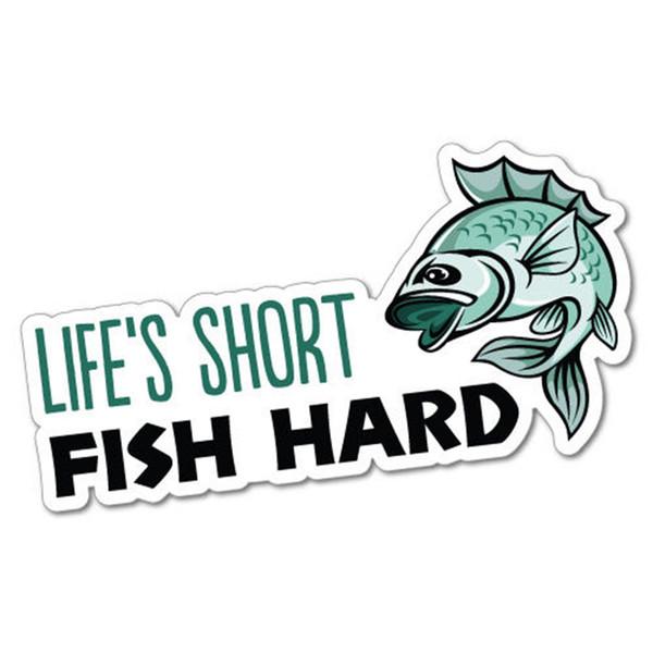 Life Short Fish Hard Sticker Sticker Boat Fishing Gear Car Bumper Vinyl Accessories Decoration