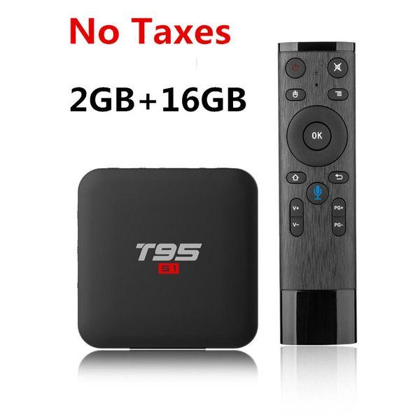 Nessuna tassa Google Voice Control T95 S1 Android TV Box 2 GB + 16 GB Android 7.1 Amlogic S905W Quad Core Smart TV Box