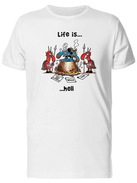 Camiseta para hombre Life Is Hell - Imagen por mayor
