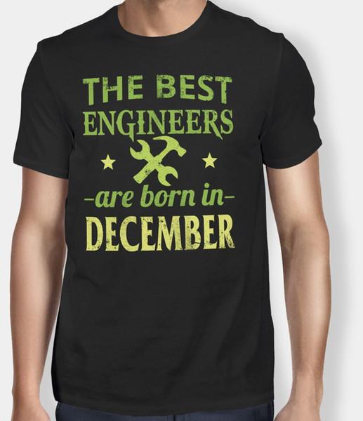Die besten Ingenieure sind im Dezember Geburtstag Männer T-Shirt Witz Geschenk geboren