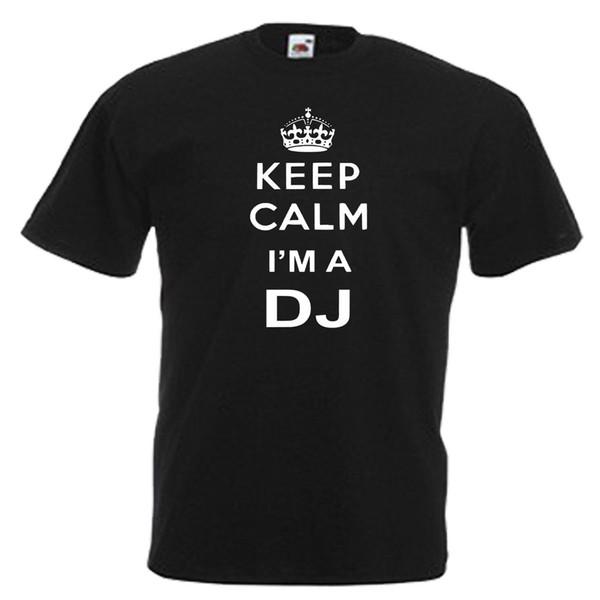 Sakin ol DJ Müzik Hediye Erkek Yetişkin T Shirt Marka gömlek kot Baskı