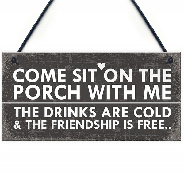 Sit On The Porch Shabby Chic Hanging Wall Signs Garden Shed Plaques Alcohol Friend Gifts