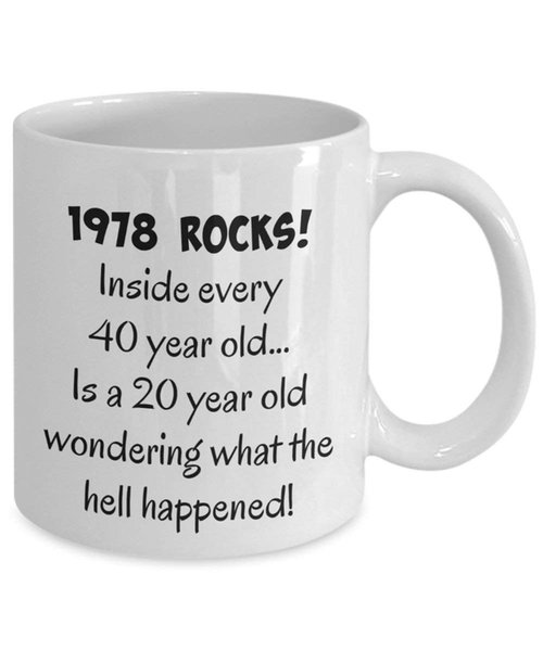 Nice 1978 40th Birthday Gifts For Women Men Mom Dad Male Woman Man Wife Husband Guysf Un Gag Gift Happy 40 Year Old Coffee Mugs Funny