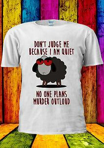 Don 039 t Judge Me Quiet Murder Outloud Camiseta Chaleco Tank Top Hombres Mujeres Unisex 2299