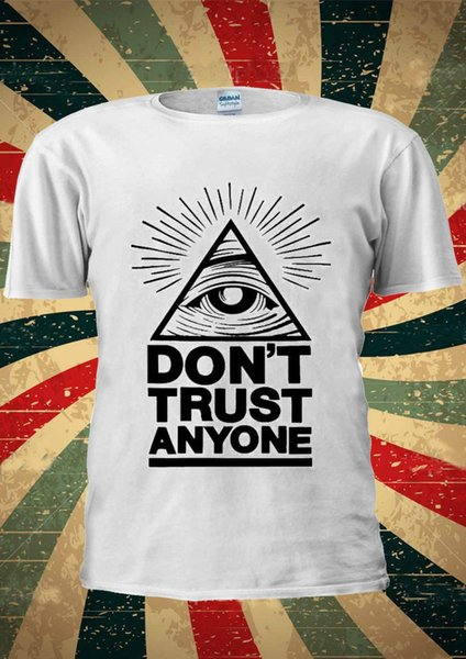 Illuminati Eyes Don't Trust Anyone Mason T-Shirt Vest Top Uomo Donna Unisex 1747