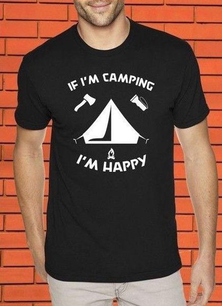 Si estoy acampando, soy feliz Campamento Excursión Hobby Divertido Lema camiseta