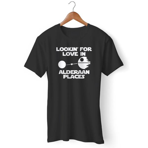 Lookin For Love Dans Alderaan Places T-shirt drôle T-shirt classique de qualité supérieure Style rond Style t-shirt T-shirt Personnalisé en jersey