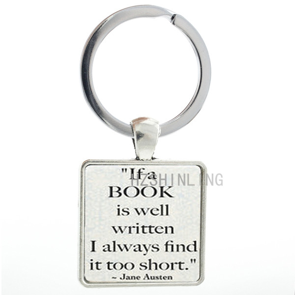 TAFREE Austen Book Quote keychain if a book is well written i find it too short Charm men women key chain ring holder AA116