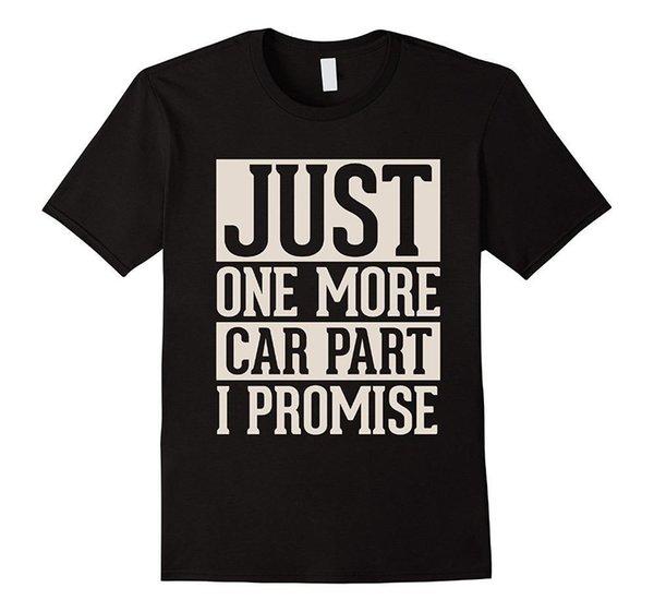 T-shirt Tasarım Web Sitesi Ekip Boyun Kısa Sadece Bir Daha Araba Bölüm Ben Promise Grafik Mens Tees