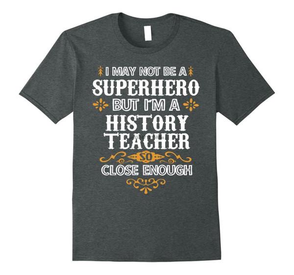 Camiseta de profesor de historia no camiseta de regalo divertida de superhéroe