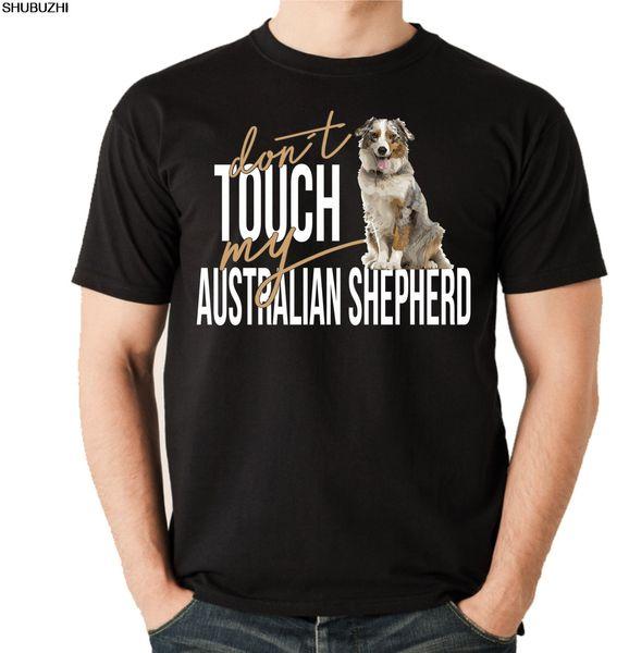 Футболка Футболка - австралийская овчарка не трогай меня - Hunde Fun Hund Siviwonder Cool Повседневная гордая футболка мужская унисекс New sbz3428