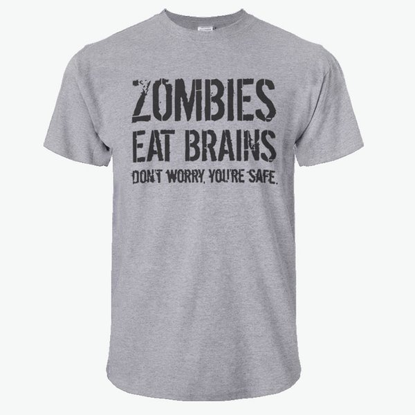 2017 Funny Zombies Eat Brains So You'Re Safe TShirt Men's Letter Printed Short Sleeve T-Shirts Fashion Hip Hop Streetwear Tops