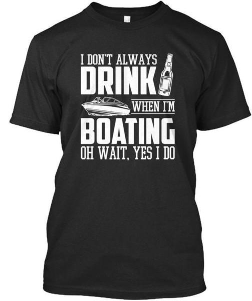 Comodo - Non bevo sempre quando sono in barca Oh aspetta Sì Fai una maglietta Premium Tee