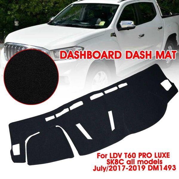 Auzan Uv Dash Kurulu MatBlack Sağ Anti-toz Güneş Gölge Dashboard Dash Mat LDV T60 PRO LUXE SK8C Temmuz / 2017-2019 DM1493