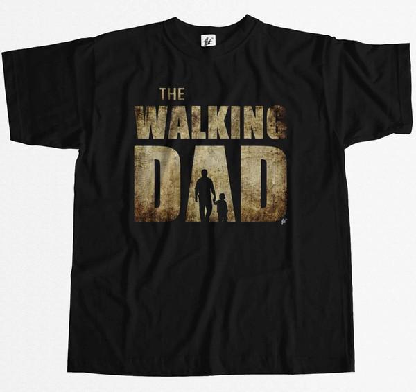 The Walking Dad Parodie Vater Sohn Vatertag Herren T-Shirt 2019 Mode T-Shirt, 100% Baumwolle T-Shirt, Tops Großhandel T-Shirt