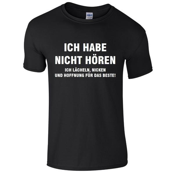 Camiseta para hombre ICH HABE NICHT HÖREN S-3XL Divertido alemán impreso No estaba escuchando para hombre camiseta oscura del orgullo