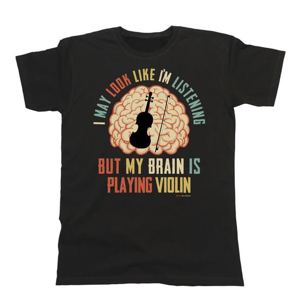 La camiseta VIOLINISTA para hombre de Womens para hombre Mi cerebro está jugando VIOLIN Música Tee Regalo Divertido Divertido envío libre Unisex Ocasional superior