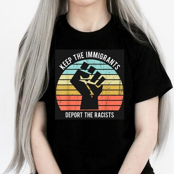Keep The Immigrants Deport The Racists Vintage Men/'s T-Shirt Short Sleeve Tee