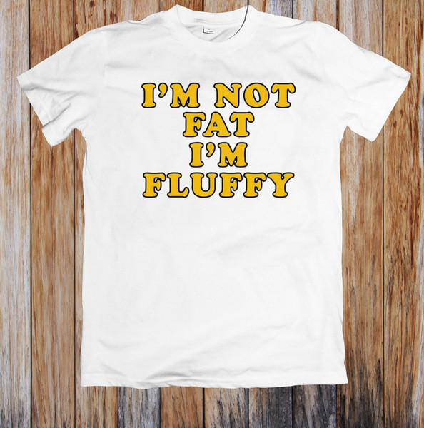 I'M NOT FAT I'M FLUFFY FUNNY UNISEX T-SHIRT Cattt Windbreaker Pug Tshirt Suit Hat Pink T-shirt