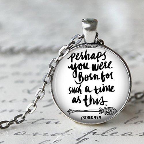 Esther 4:14 Ciondolo in silvertone con catena da 24 pollici - Forse sei nato per un momento come questo - Cattivo incoraggiamento