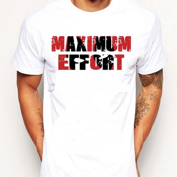 Maximum effort t shirt New migrants short sleeve Nice print fadeless tees Man woman white colorfast clothing Pure color modal Tshirt