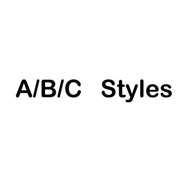 A / B / C Style