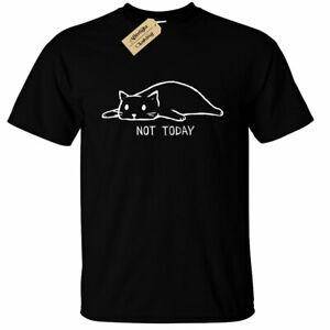 Not Today T-Shirt Cat funny lazy sUnisexpy kitty mens top