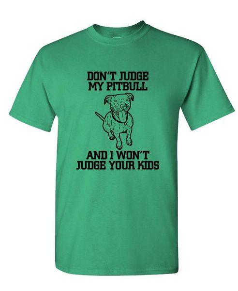 DONT JUDGE MY Pitbull - Unisex Cotton T-Shirt Tee Shirt