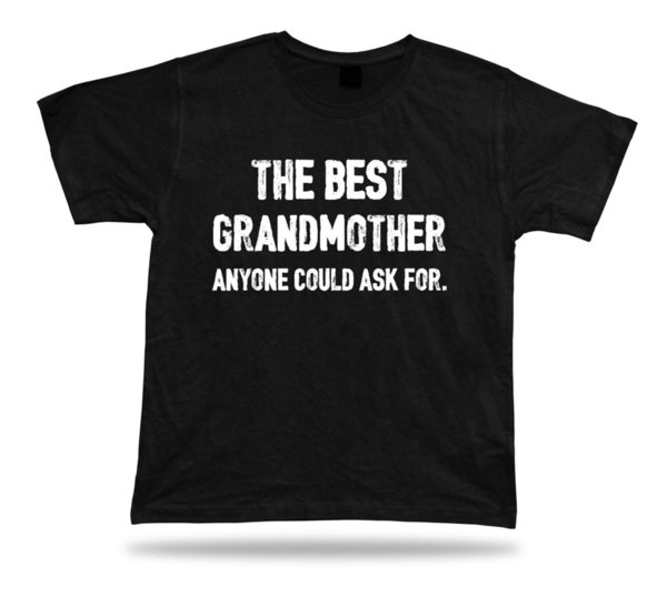 La Meilleure Personne Grand Mère Demander Bonne Maman Birthday T Shirt Cadeau Shirt Online Cartoon T Shirts From Surcup 1624 Dhgatecom