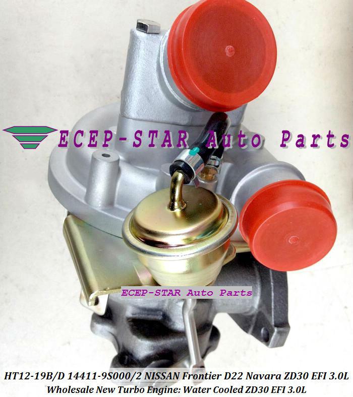 HT12-19B HT12-19D 14411-9S000 14411-9S002 14411-9S00 Turbocharger Turbo Turbine For NISSAN FRONTIER D22 Navara ZD30EFI EFI 3.0L (6)