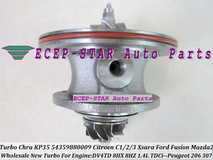 Turbo CHRA Cartridge Core KP35 54359880009 Citroen C1 C2 C3 Xsara Ford Fusion Mazda 2 PEUGEOT 206 307 1.4L TDCi DV4TD 8HX 8HZ (2)