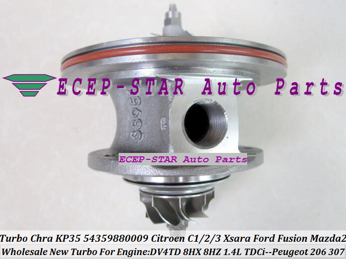 Turbo CHRA Cartridge Core KP35 54359880009 Citroen C1 C2 C3 Xsara Ford Fusion Mazda 2 PEUGEOT 206 307 1.4L TDCi DV4TD 8HX 8HZ (4)