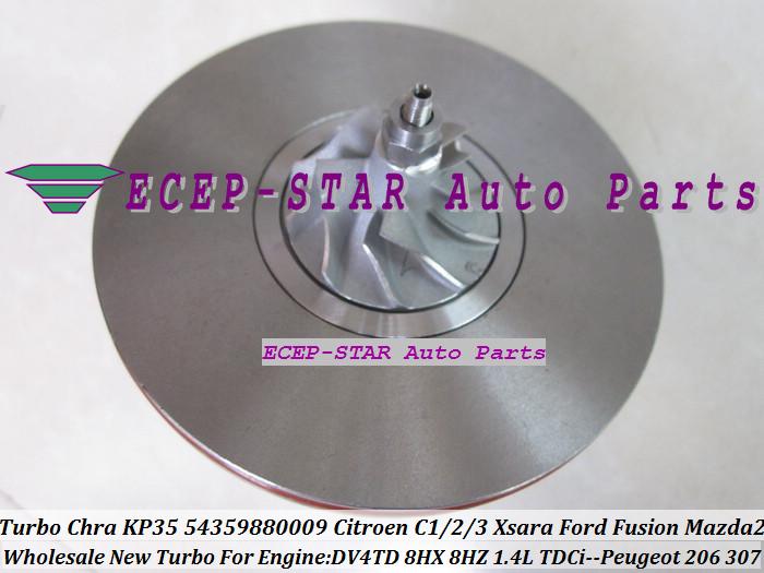 Turbo CHRA Cartridge Core KP35 54359880009 Citroen C1 C2 C3 Xsara Ford Fusion Mazda 2 PEUGEOT 206 307 1.4L TDCi DV4TD 8HX 8HZ (5)